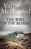 Val McDermid - The Wire in the Blood artwork