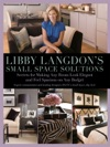 Libby Langdons Small Space Solutions