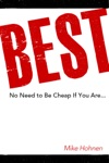 Best - No Need To Be Cheap If You Are