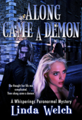 Along Came a Demon (Whisperings Paranormal Mystery, #1)
