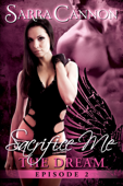 Sacrifice Me: The Dream