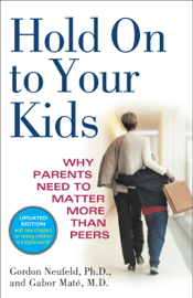 Hold On to Your Kids book
