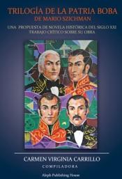 Download and Read Online Trilogía de la Patria Boba de Mario Szichman