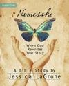 Namesake Womens Bible Study Leader Guide