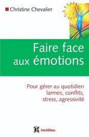 FAIRE FACE AUX éMOTIONS