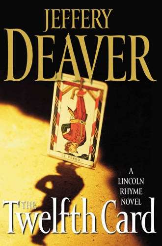 Jeffery Deaver - The Twelfth Card