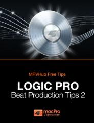 Logic Pro Beat Production Tips 2
