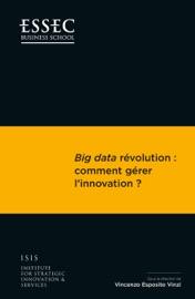 Big Data R Volution Comment G Rer L Innovation