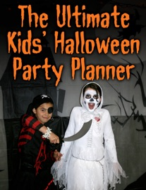 The Ultimate Kids' Halloween Party Planner PDF Download