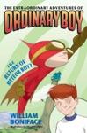 Extraordinary Adventures Of Ordinary Boy Book 2 The Return Of Meteor Boy