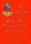 The History Of Kappa Psi Pharmaceutical Fraternity