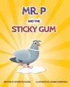 MrP And The Sticky Gum