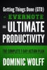 Getting Things Done (GTD) + Evernote = Ultimate Productivity