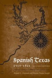 Spanish Texas 1519 1821