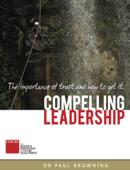 Compelling Leadership