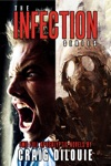 The Infection Box Set 2 Full Apocalyptic Thrillers