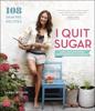 Sarah Wilson - I Quit Sugar artwork