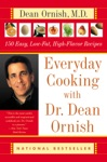 Everyday Cooking With Dr Dean Ornish