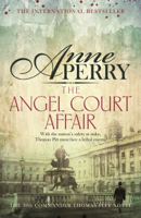 Anne Perry - The Angel Court Affair (Thomas Pitt Mystery, Book 30) artwork