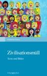 Zivilisationsmll