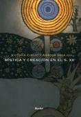 Mística y creación en el s.XX Book Cover