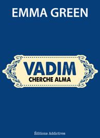 Vadim cherche Alma