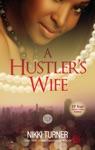 A Hustlers Wife