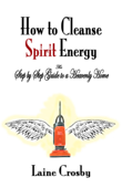How to Cleanse Spirit Energy
