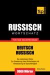 Deutsch-Russischer Wortschatz Fr Das Selbststudium 9000 Wrter