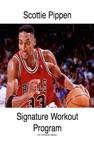 Scottie Pippen Signature Workout Program