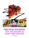Free From Favourites - Top 100 Gluten  Dairy Recipes