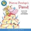 Princess Penelope's Parrot (Read-aloud)