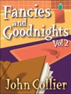 Fancies And Goodnights Vol 2