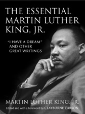 The Essential Martin Luther King Jr By Martin Luther King Jr
