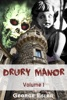 Drury Manor: Volume 1