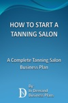 How To Start A Tanning Salon A Complete Tanning Salon Business Plan
