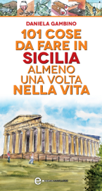 101 cose da fare in Sicilia almeno una volta nella vita
