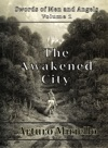 The Awakened City Epic Adventure
