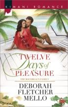 Twelve Days of Pleasure