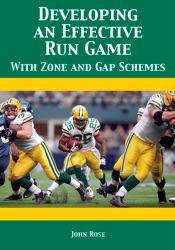 Download and Read Online Developing an Effective Run Game with Zone and Gap Schemes
