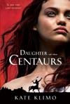 Centauriad 1 Daughter Of The Centaurs