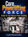 Core Powerlifting Training - Guide For Fast Muscle Power Building