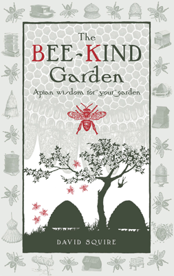 The Bee-Kind Garden - David Squire book