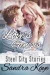 Loves Genesis Steel City Series 1