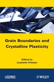 Grain Boundaries And Crystalline Plasticity