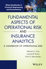 Fundamental Aspects Of Operational Risk And Insurance Analytics