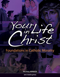 Your Life in Christ [Second Edition 2013]