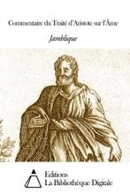 Commentaire Du Traité D'Aristote Sur L'Âme