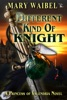Different Kind of Knight
