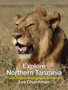 Les Churchman - Explore the Parks of Northern Tanzania artwork